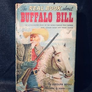 💥💥SOLD💥💥 The Real Book about Buffalo Bill